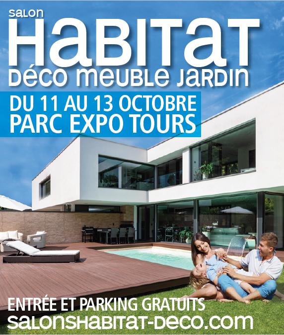 Salon de l 39 habitat tours 2019 venez nous rencontrer - Salon de l habitat chambery ...